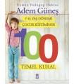 Çocuk Eğitiminde 100 Temel Kural Timaş