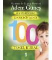 0-6 Yaş Dönemi Çocuk Eğitiminde 100 Temel Kural Timaş