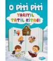 Yapa Yayınları O Piti Piti Yarıyıl Tatil Kitabı